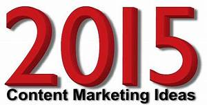 Content Marketing Ideas for 2015   Website Design ...