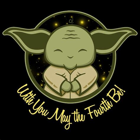 May The Fourth Be With You - What Did He Just Say? | Happy ...