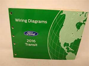 2016 Oem Ford Transit Factory Wiring Diagrams Electrical Schematics Manual