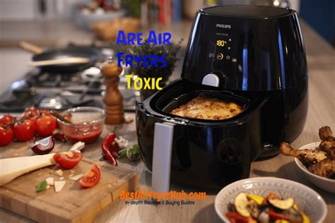fryers toxic air answer