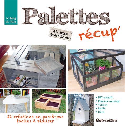 mini cuisine en bois livre palettes récup 39 collection d 39 asciano béatrice catalogue bricolage déco