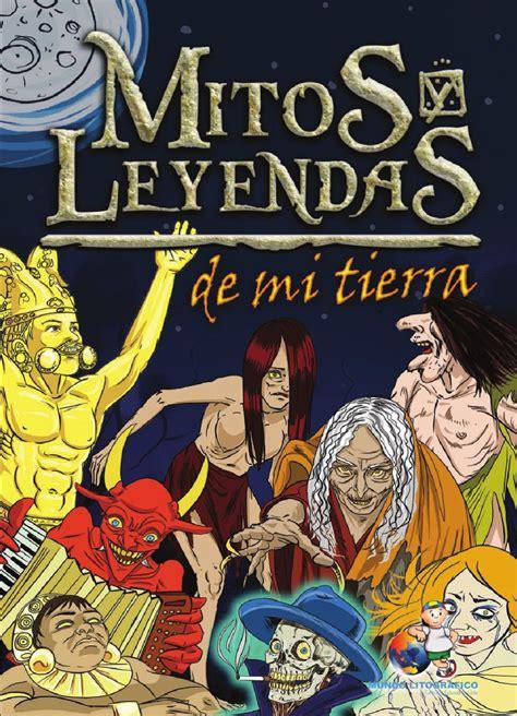 Mitos Y Leyendas De Mi Tierra By Danny Romero Issuu