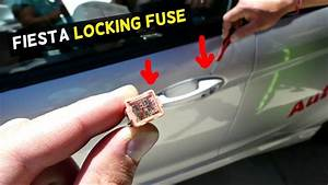 Ford Fiesta Central Locking Unlocking Fuse Location Mk7 St