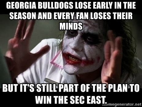 Georgia Bulldogs Memes - georgia bulldogs lose early in the season and every fan loses their minds but it s still part of