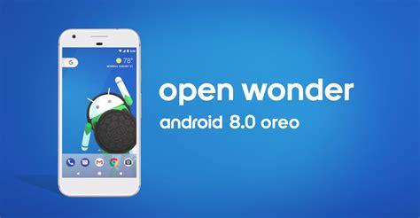 android 8 0 oreo oficjalnie zapowiedziany aktualizacja juz dostępna antyapps