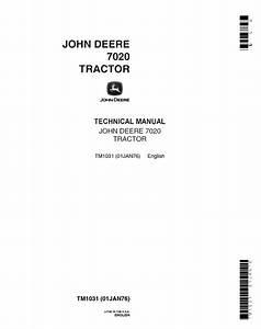 John Deere 7020 Tractor Tm1031 Technical Manual Pdf