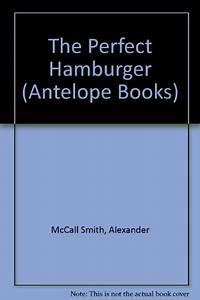 Whos Perfect Hamburg : children 39 s books reviews the perfect hamburger bfk no 16 ~ Orissabook.com Haus und Dekorationen
