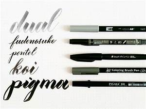 in my toolbox a review of five brush calligraphy pens With koi brush pen lettering