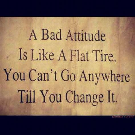 bad attitude life guiding quotes