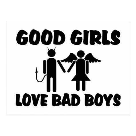 Good Girls Love Bad Boys Zazzle