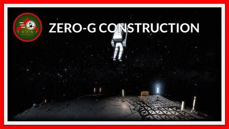 Zero Gravity Platform Construction