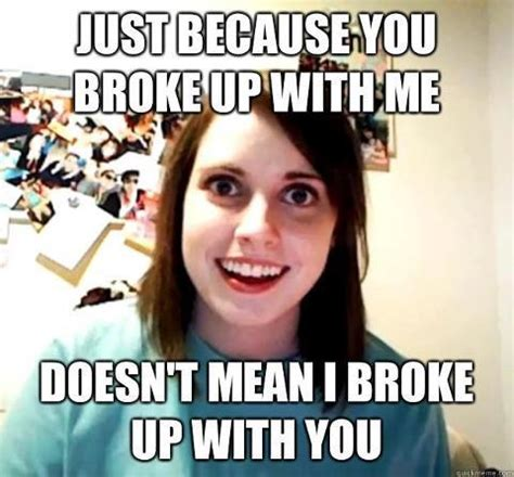 Funny Breakup Memes - 15 funny break up memes page 12 of 16