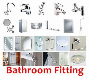 comprehensive list of must have bathroom fittings With list of accessories in kitchen and bathrooms
