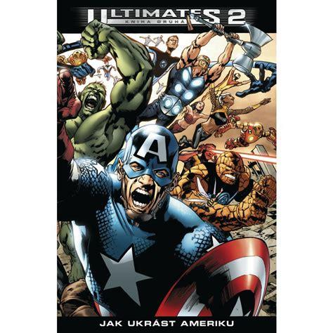 Ultimates 2/2 - Jak ukrást Ameriku: Bryan Hitch; Mark ...