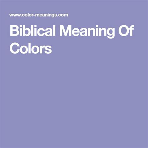 biblical colors best 25 meaning of colors ideas on color