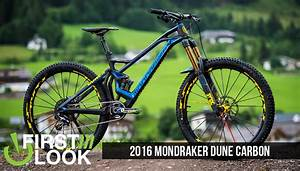 First Look  2016 Mondraker Dune Carbon