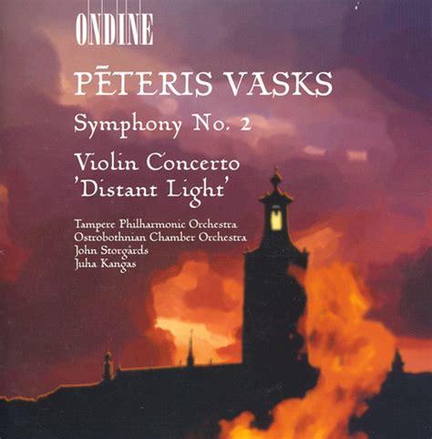 VASKS, P.: Symphony No. 2 / Violin Concerto,