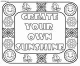 Coloring Sunshine Sayings Own Printable Freecoloring Inspirational Popular Adult Printables Ws Colorings sketch template