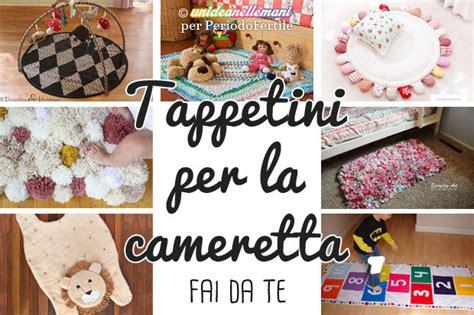 Camerette Per Bambini Fai Da Te by Tappeti Fai Da Te Per Bambini Tante Originali Idee Per La