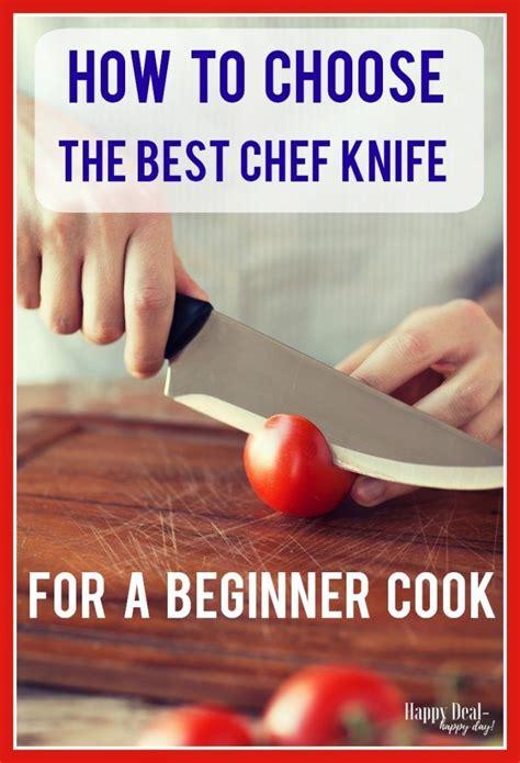 knife chef beginner happydealhappyday cook choose