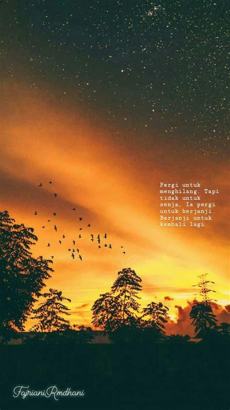 senja senjaquotes sunset sunsetquotes quotes