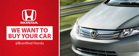 Buy Used by Sell Us Your Used Car Free Appraisals At Brantford Honda