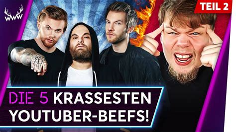 Die Krassesten Donks by Die 5 Krassesten Youtuber Beefs Teil 2 Top 5