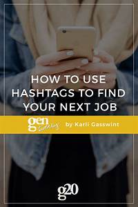 how to use hashtags to find your next
