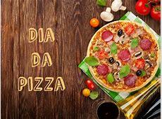 Dia da Pizza 10 de julho
