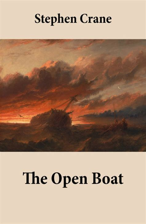 Stephen Crane The Open Boat by The Open Boat