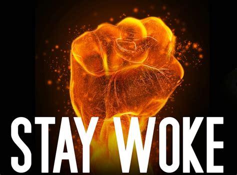 Woke Memes - stay woke know your meme