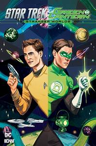 Comic Review  U2013 Star Trek  Green Lantern  Stranger Worlds  3
