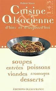 livre cuisine alsacienne d39hier et d39aujourd39hui hubert With cuisine d hier et d aujourd hui