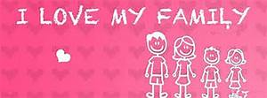 Facebook Timeline Cover Love - I Love My Family | Covers Heat