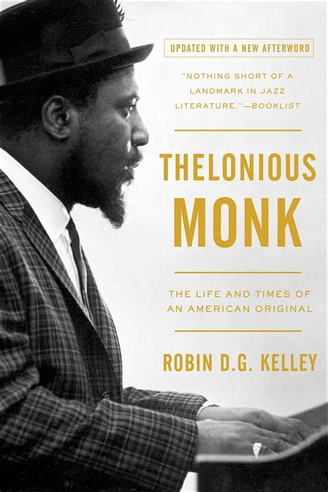 The Of A Inspector Monk Book 1 by Thelonious Monk Book By Robin Kelley Official