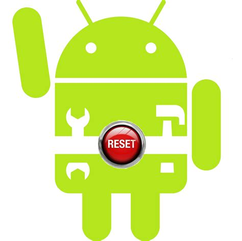 restart button for android factory reset android how to erase your android phone
