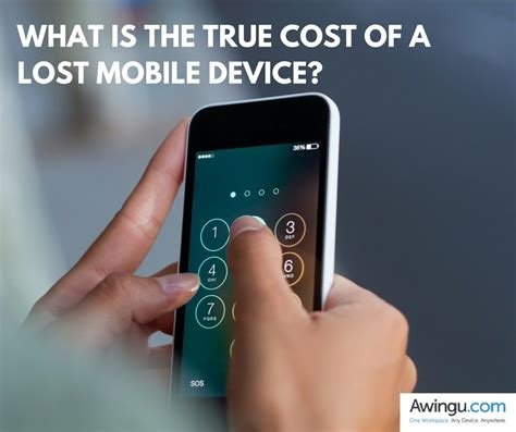 mobile device security what is the true cost of a lost mobile device