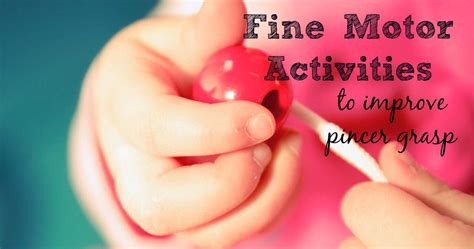 fine motor activities  toddlers  preschoolers