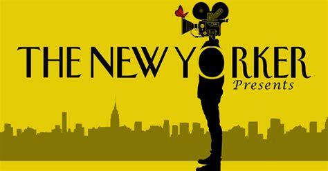 yorker   yorker presents video series