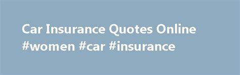 best car insurance quotes 25 best ideas about car insurance on www car