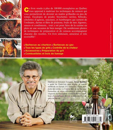 livre cuisine homme livre barbecue toutes les techniques pour cuisiner sur