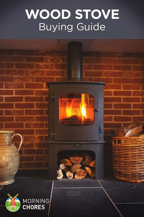wood stove  heating buying guide reviews