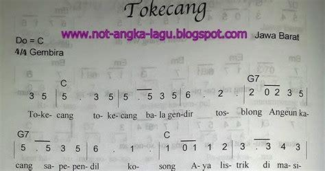not angka lagu tokecang kumpulan not angka lagu