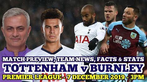 MATCH PREVIEW, TEAM NEWS, STATS & FACTS: Tottenham v ...
