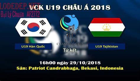Tajikistan (u19) v malaysia (u19) live football scores and match commentary. Soi Kèo Bóng Đá Trận U19 Tajikistan vs U19 Hàn Quốc 16h00 ...
