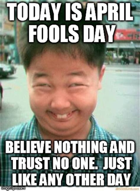 April Fools Day Meme - image tagged in april fools imgflip