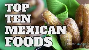 Top 10 Mexican Foods (Quickie) PinSpider Video Pin The Web