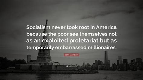 john steinbeck quote socialism   root