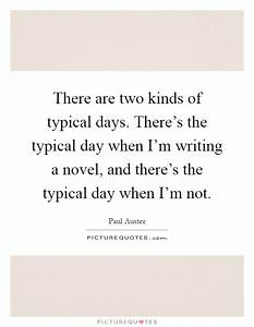 Typical Day Quotes & Sayings