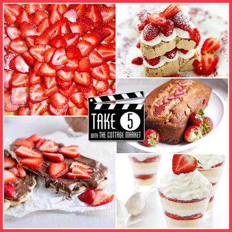 sensational strawberry desserts  cottage